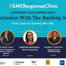 Join SME Response Clinic on Facebook live with Rwanda Bankers
